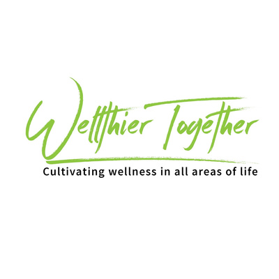 The Wellthier Together Podcast