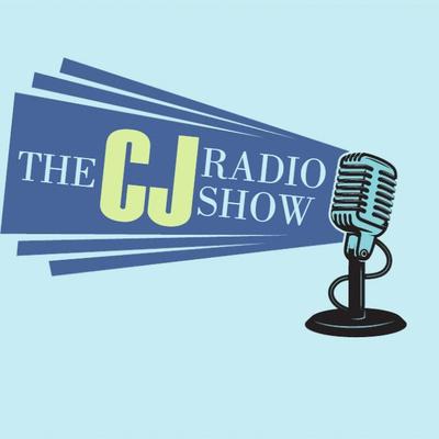The CJ Radio Show