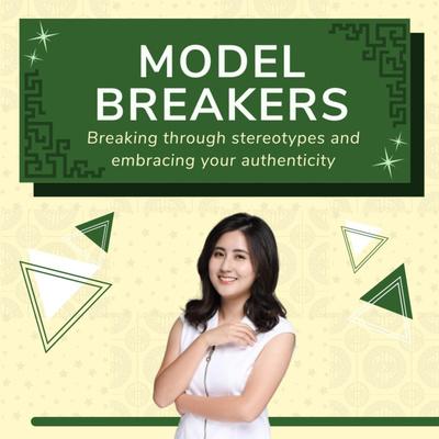 Model Breakers with Charlene Wang