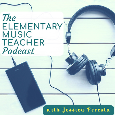 The Elementary Music Teacher Podcast: Music Education