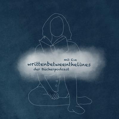 writtenbetweenthelines der Bücherpodcast