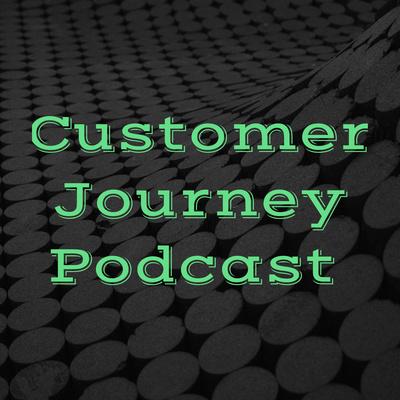Customer Journey Podcast