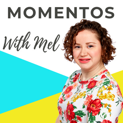 Momentos With Mel