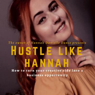 Hustle Like Hannah Podcast