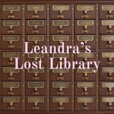 Leandra's Lost Library