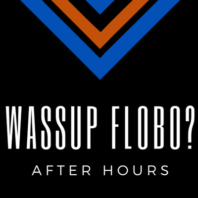 Wassup Flobo?: After Hours