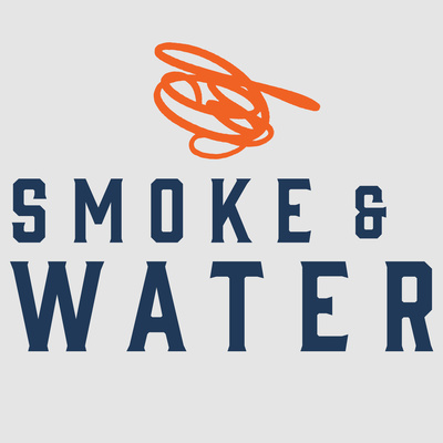 Smoke and Water