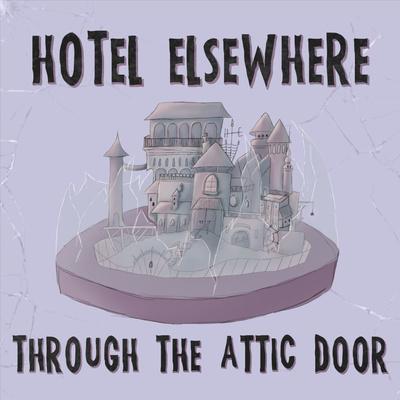 Through The Attic Door