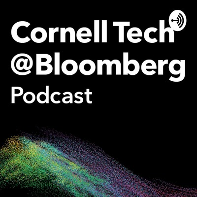 Cornell Tech At Bloomberg Podcast