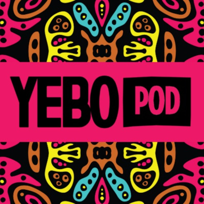 YEBOpod