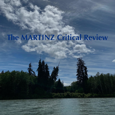 The MARTINZ Critical Review
