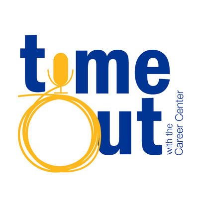 Time Out with the Career Center