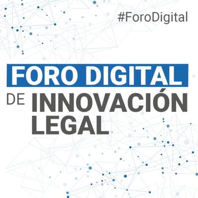 Foro Digital de Innovación Legal