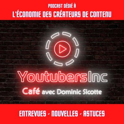 YoutubersInc Café avec Dominic Sicotte