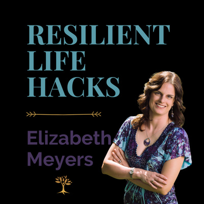 Resilient Life Hacks