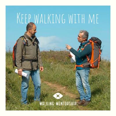 Keep walking with me