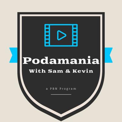 Podamania! with Sam & Kevin