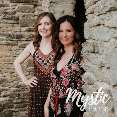 The Mystic Mamas