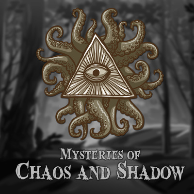 Chaos and Shadow: A Paranormal Podcast Exploring Ghosts, UFOs, Cryptids, and more!