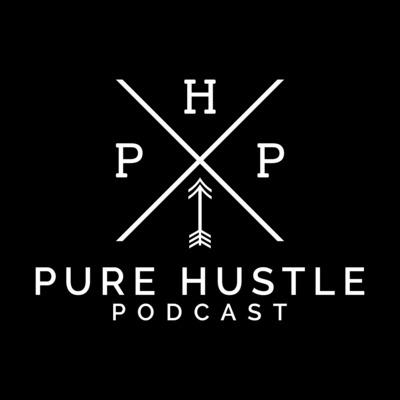 Pure Hustle Podcast