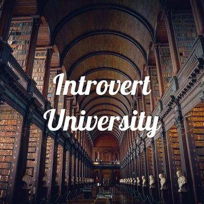 Introvert University
