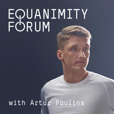 EQUANIMITY FORUM with Artur Paulins
