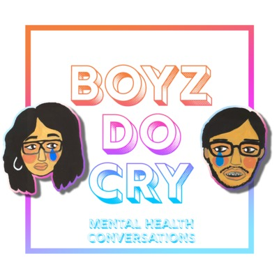 Boyz Do Cry | mental health conversations
