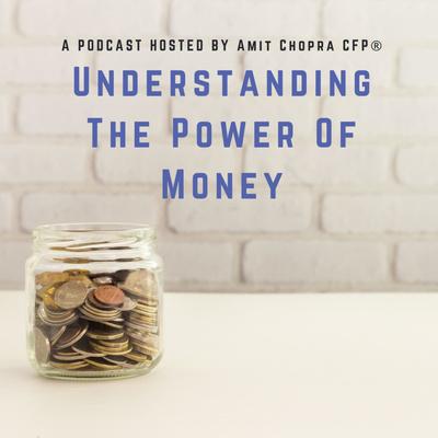 Understanding the Power of Money