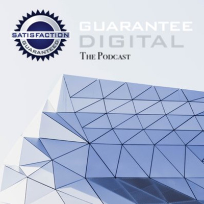 Guarantee Digital: The Podcast