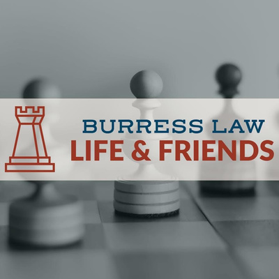 Burress Law, Life & Friends