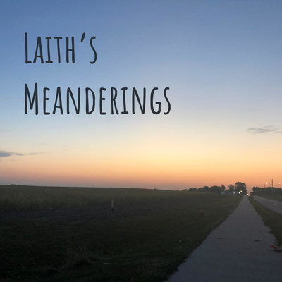 Laith's Meanderings - Podcast