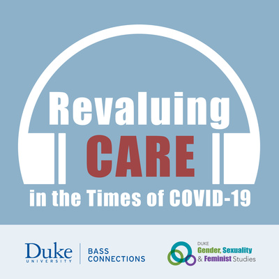 Revaluing Care in the Times of Covid-19