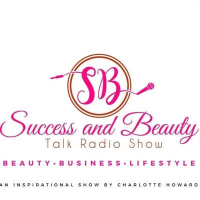 Success And Beauty Talk Radio Show