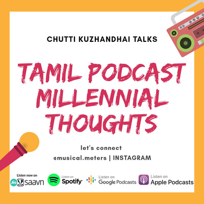 Tamil Podcast   Millennial Thoughts தமிழ்