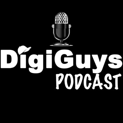 DigiGuys Podcast