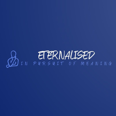 Eternalised