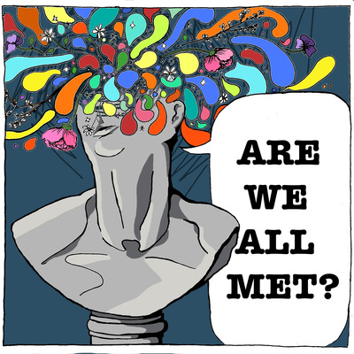 Are We All Met?
