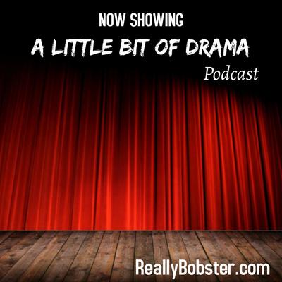 A Little Bit of Drama