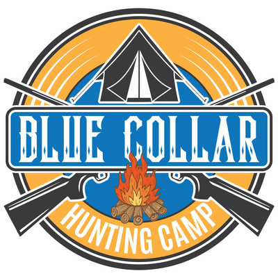 Blue Collar Hunting Camp Podcast