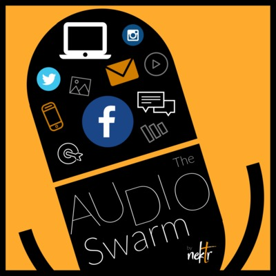 The Audio Swarm by Nektr Digital Marketing