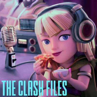 Clash Files: Clash of Clans Podcasts