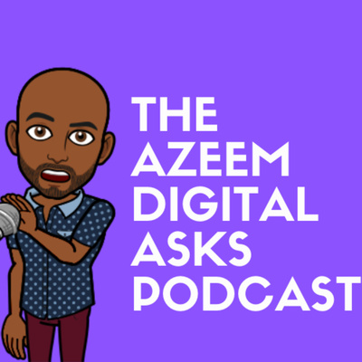 Azeem Digital Asks