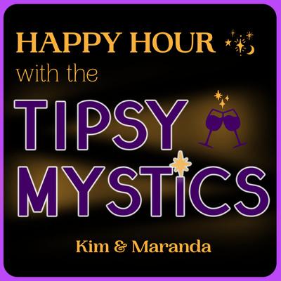 Tipsy Mystics