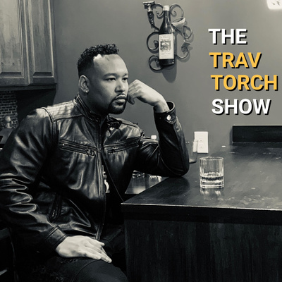 The Trav Torch Show
