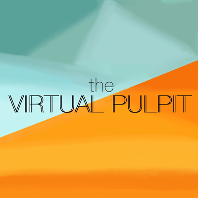 The Virtual Pulpit