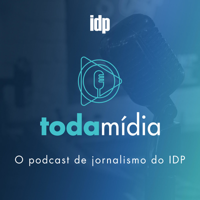 Toda Mídia   Jornalismo IDP