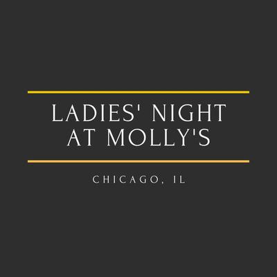 Ladies' Night at Molly's