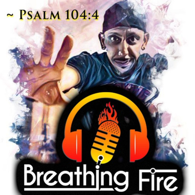 BREATHING FIRE 🔥⚔️ - Official BeastLIFE Brand Christian Success PodCast w/ Fired Up Phil