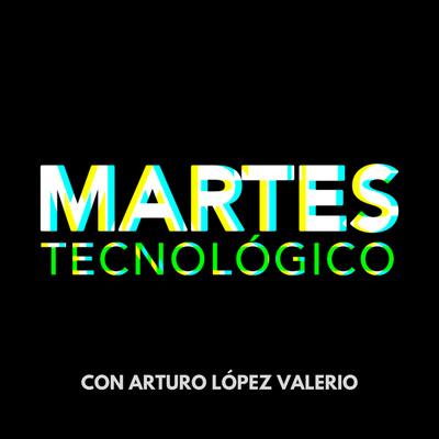 Martes Tecnológico