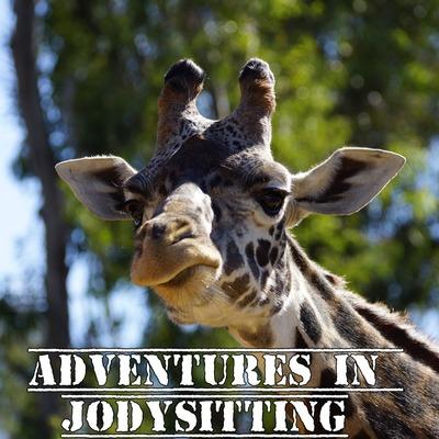 Adventures in Jodysitting